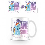 My Little Pony Mugg Always Awesome